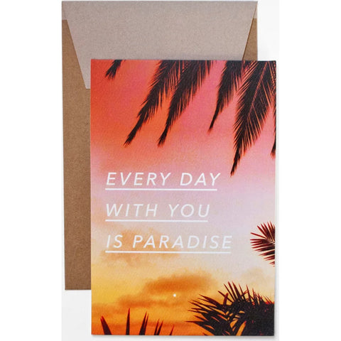 Card - Every Day With You Is Paradise