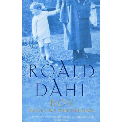 Book - Boy: Tales Of Childhood By Roald Dahl