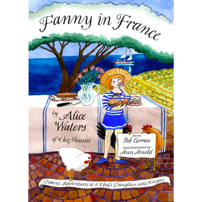 Book - Fanny In France By Alice Waters