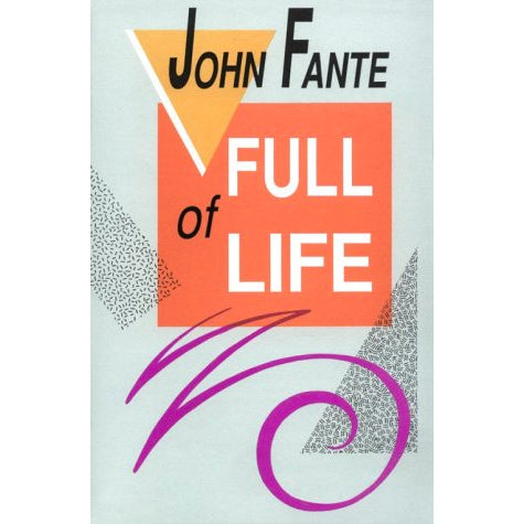 Book - Full Of Life By John Fante