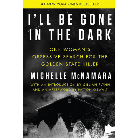 Book - I'll Be Gone In The Dark By Michelle McNamara