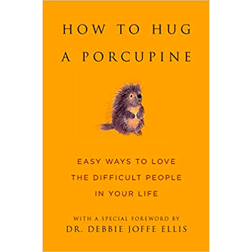 Book - How To Hug A Porcupine