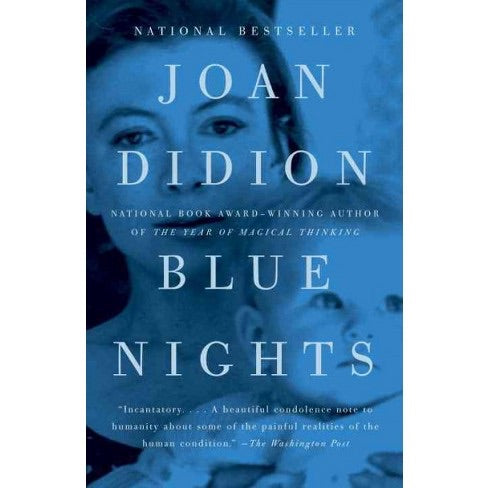 Book - Blue Nights By Joan Didion