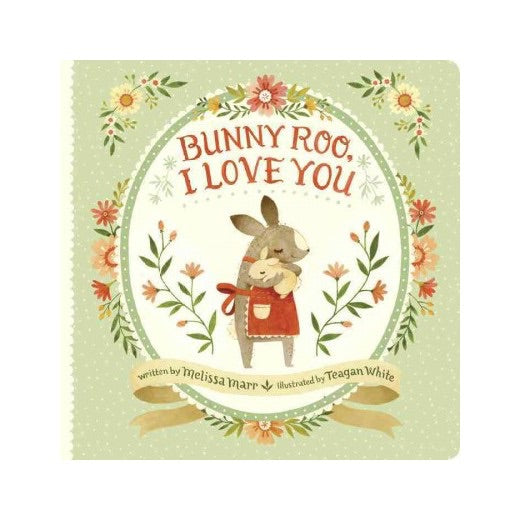 Book - Bunny Roo, I Love You By Melissa Marr