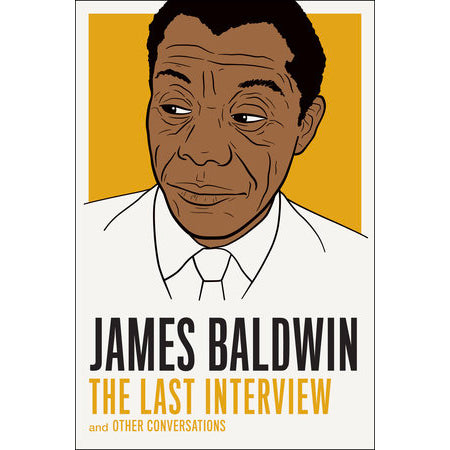 Book - James Baldwin: The Last Interview And Other Conversations