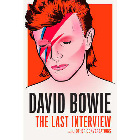 Book - David Bowie, The Last Interview And Other Conversations