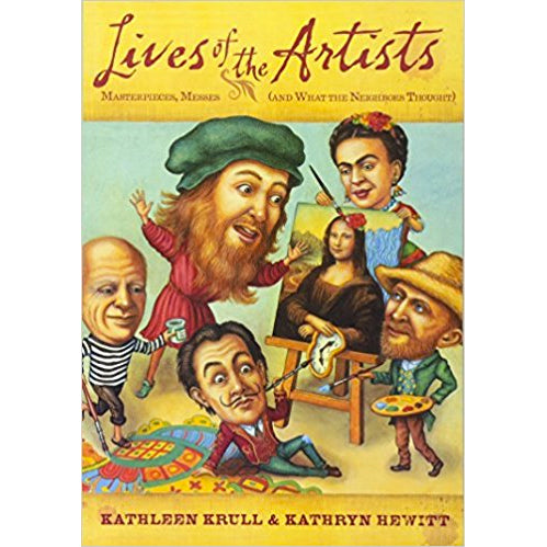 Book - Lives Of The Artists by Kathleen Krull & Kathryn Hewitt