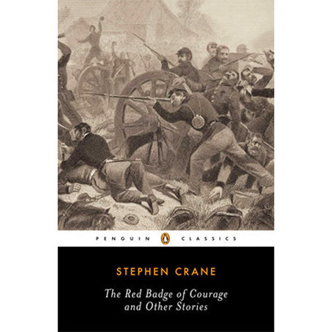 Book - The Red Badge Of Courage and Other Stories by Stephen Crane