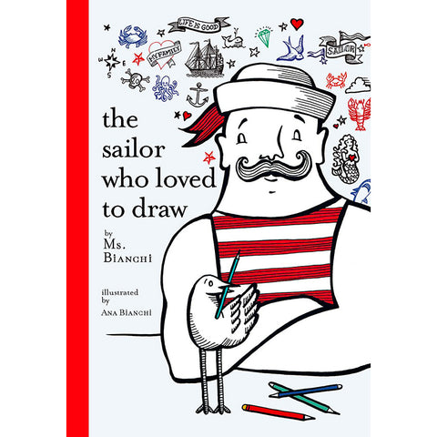 Book - The Sailor Who Loved To Draw