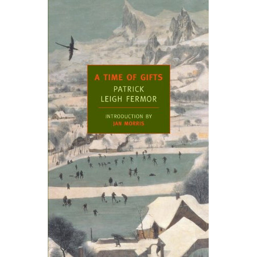 Book - A Time Of Gifts by Patrick Leigh Fermor