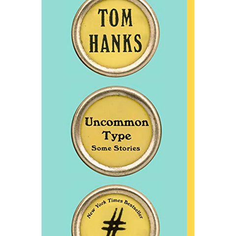 Book - Uncommon Type By Tom Hanks