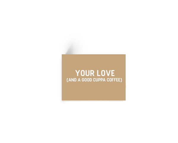 Your Love Coffee Gift Card