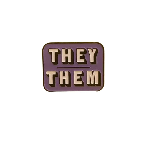 They Them Pronouns Enamel Pin