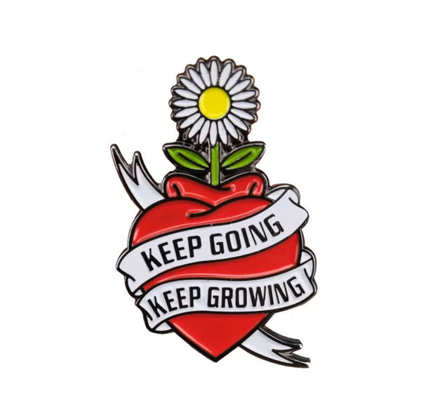 Keep Growing Keep Going Encouragement Pin