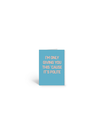 Food Gift Card Cause Its Polite