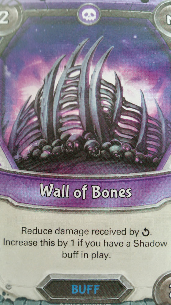 Lightseekers - Dread - Buff - Uncommon - Wall of Bones