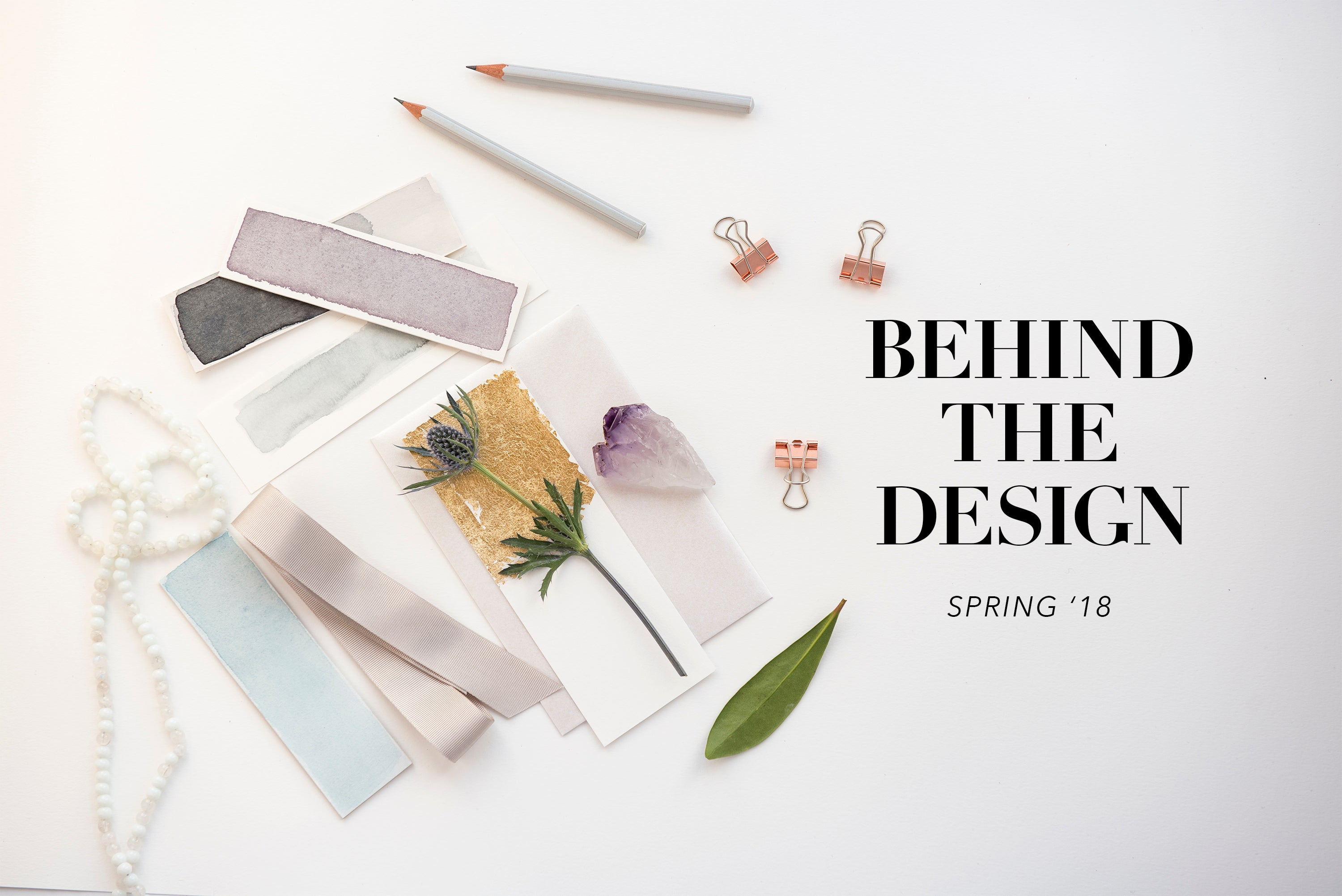 Behind the Design: SS 2018