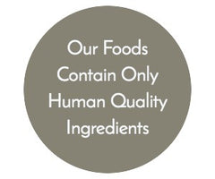 Contain Only Human Quality Ingredients
