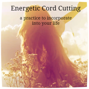 Self Guided Workshop Ebook:  Energetic Cord Cutting