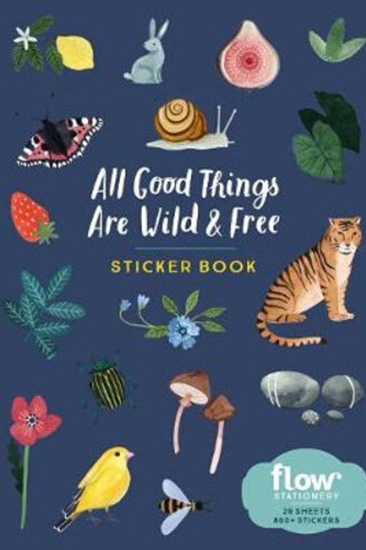All Good Things are Wild and Free - Sticker Book - Shop Online At Mookah - mookah.com.au