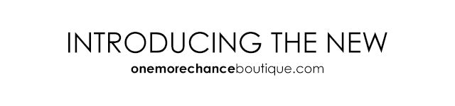 One More Chance Vintage - Introducing The New onemorechanceboutique.com