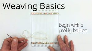 Weaving Basics- Start with a Pretty Bottom!
