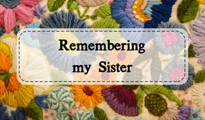 Remembering My Sister