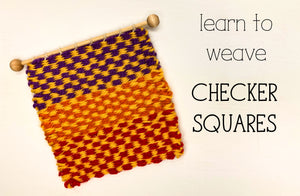 Learn to Weave Checkers on a Frame Loom