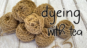 How to Dye Yarn with Tea