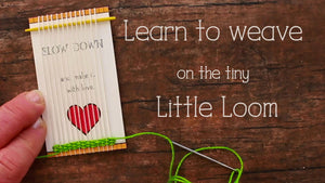 Learn to Weave on the Tiny Loom