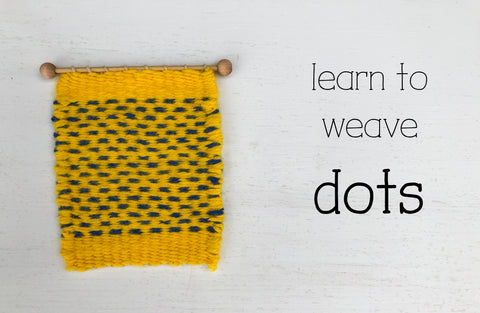 how to weave dots