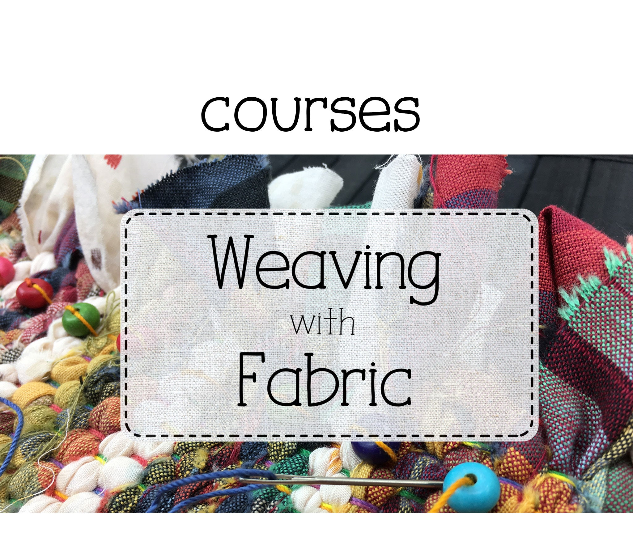 weaving courses