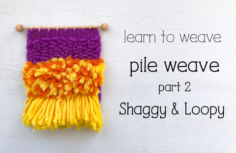 How to weave shaggy and loopy pile