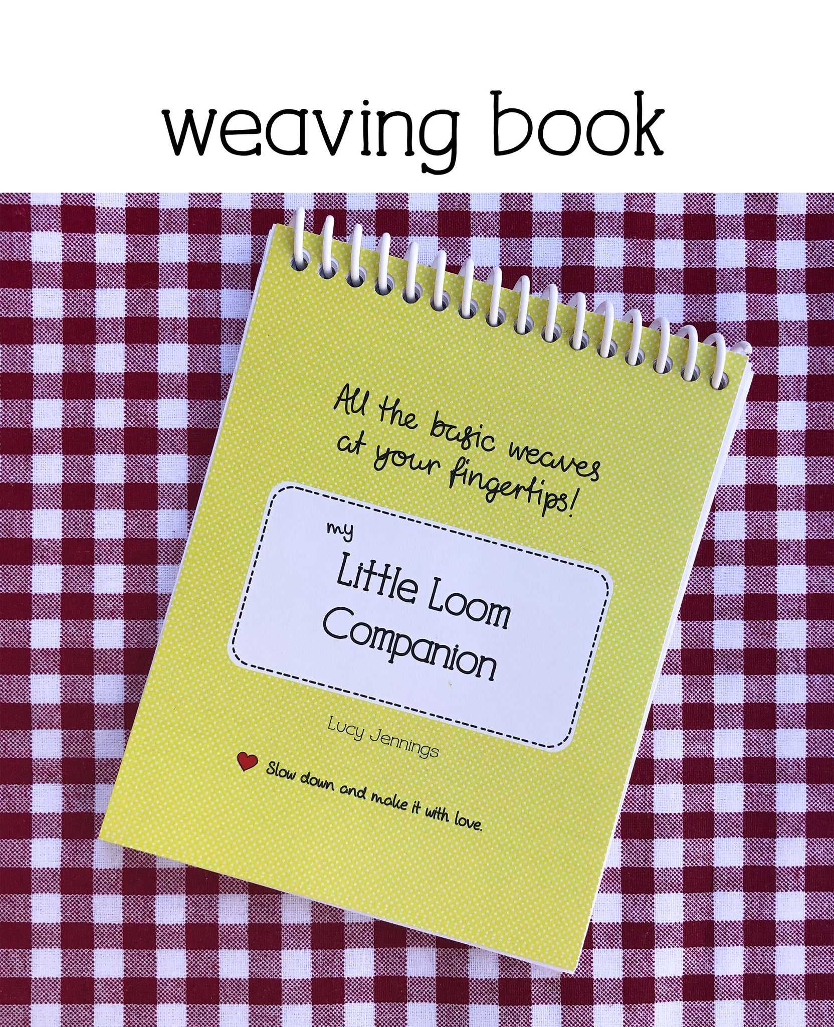 Little Loom Companion Book