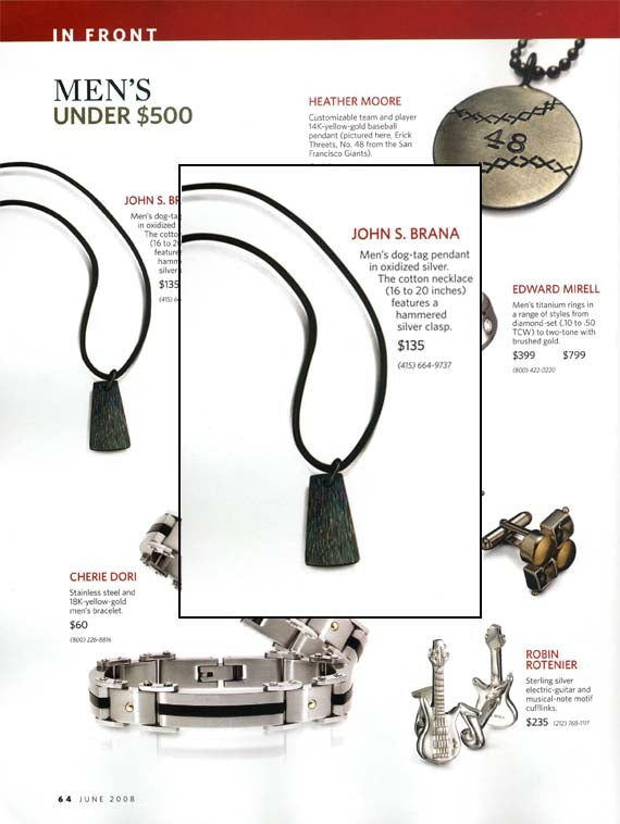 Instore June 2008 features Redwood Mens Pendant by John S Brana