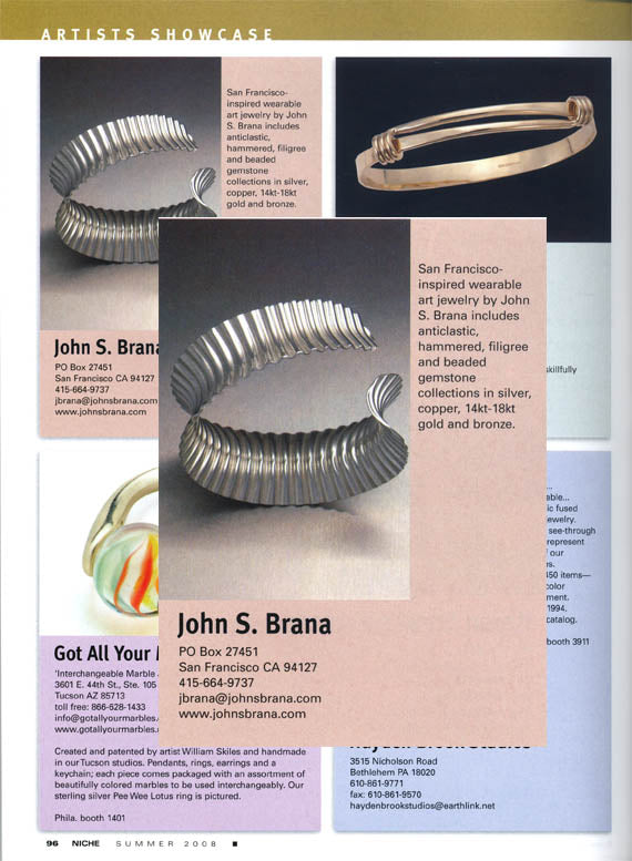 Niche - Summer 2008 features SoMa Corrugated Sterling Silver cuff bracelet by John S Brana