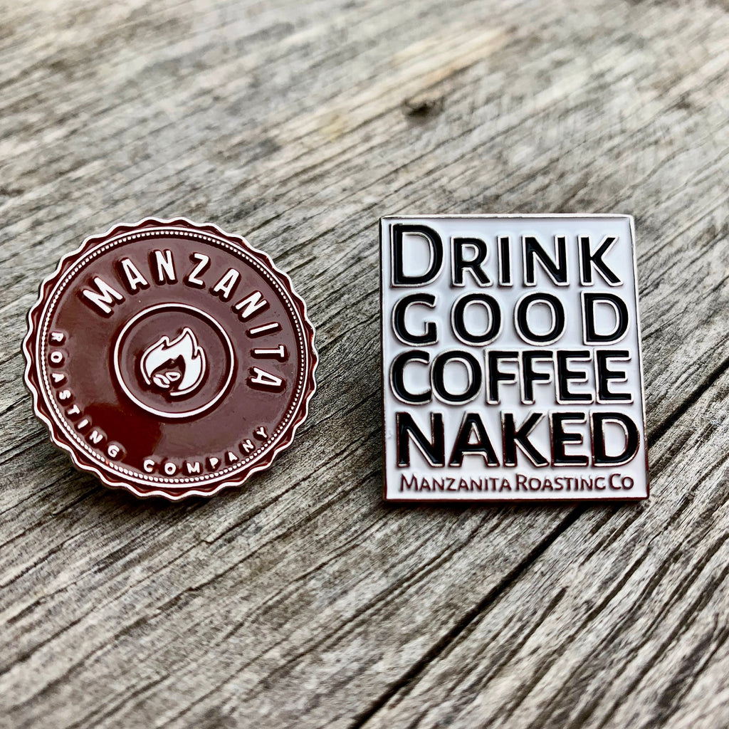 PINS, Logo and Drink Good Coffee Naked