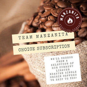 Team Manzanita Choice Subscription, Choose Your Option