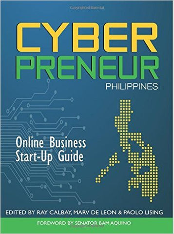 Cyberpreneur Philippines : Online Business Start-Up Guide