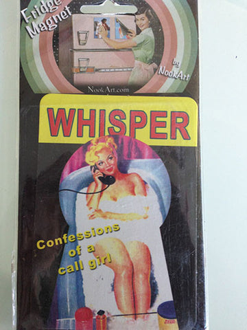 MAGNETS - Whisper Confessions of a call Girl Pin Up