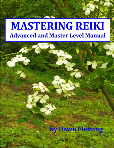 Master Reiki: Advanced and Master Level Manual