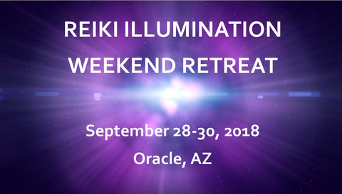 Reiki Illumination Weekend Retreat - September 28-30, 2018
