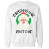 Christmas Hair Don't Care Unisex Sweatshirt