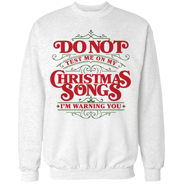 Christmas Songs Test Unisex Sweatshirt