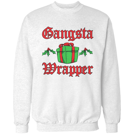 Gangsta Wrapper Unisex Sweatshirt