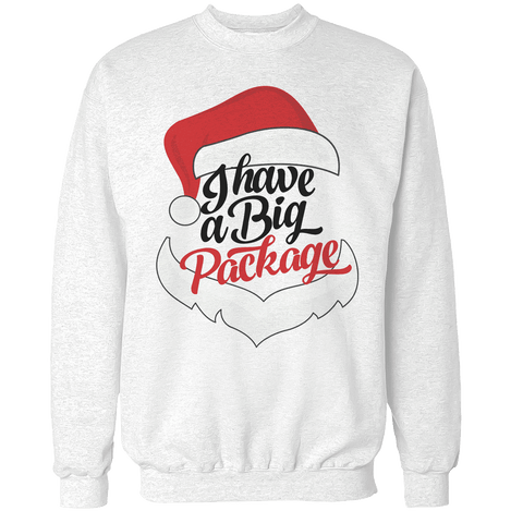 I Have A Big Package Unisex Sweatshirt