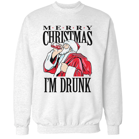 Merry Christmas I'm Drunk Unisex Sweatshirt