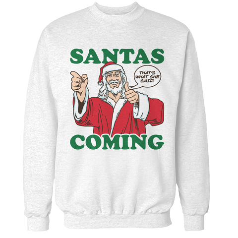 Santa is Coming V1 Unisex Sweatshirt