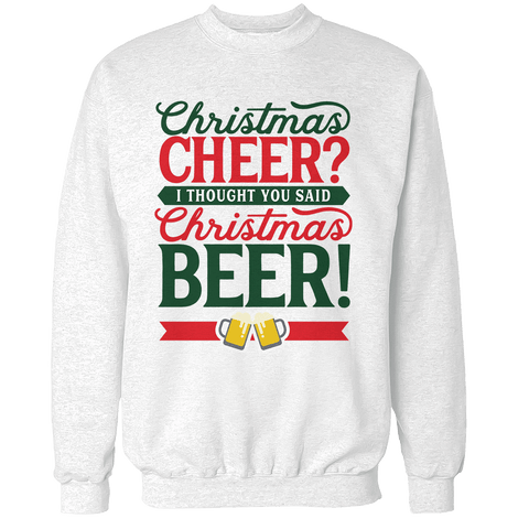 Christmas Cheer Christmas Beer Unisex Sweatshirt
