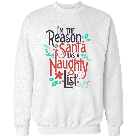 I'm the Reason Unisex Sweatshirt